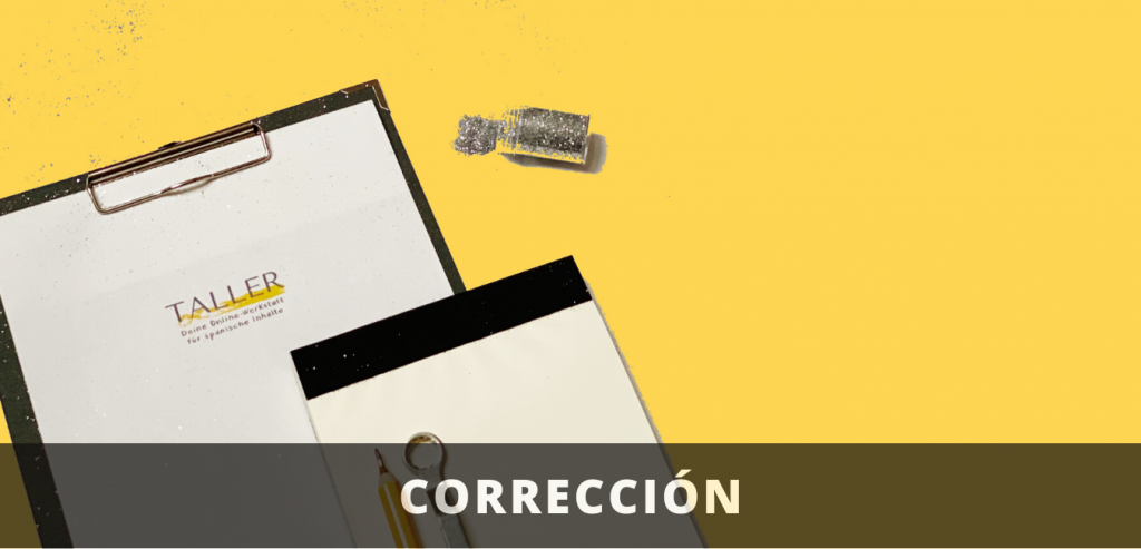 Corrección de textos en español - Spanisch Korrektur für Texte
